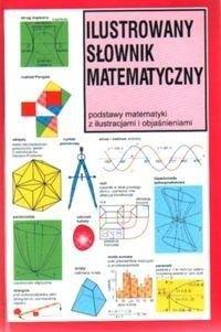 Okładka książki Ilustrowany Słownik Matematyczny