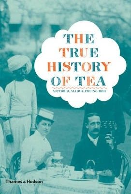 Okładka książki The True History of Tea