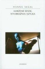 Okładka książki Marzenie senne, wyobraźnia i sztuka