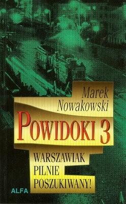 Okładka książki Powidoki 3. Warszawiak pilnie poszukiwany!
