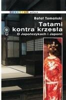 Okładka książki Tatami kontra krzesła. O Japończykach i Japonii