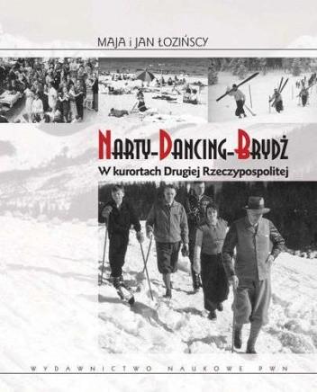 Okładka książki Narty, Dancing, Brydż