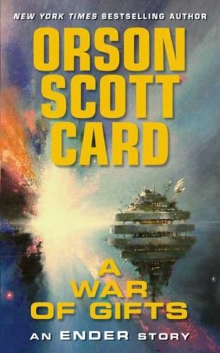Okładka książki A War of Gifts An Ender Story