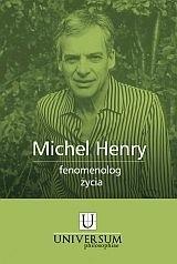 Okładka książki Michel Henry fenomenolog życia