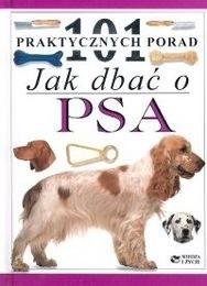 Okładka książki Jak dbać o psa - 101 praktycznych porad