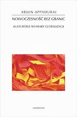 Okładka książki Nowoczesność bez granic. Kulturowe wymiary globalizacji