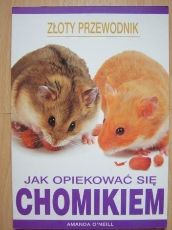 Okładka książki Jak opiekować się chomikiem