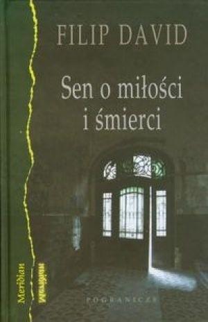 Okładka książki Sen o miłości i śmierci