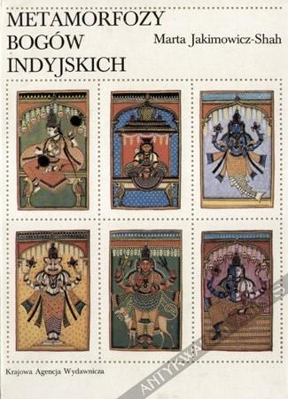 Okładka książki Metamorfozy bogów indyjskich