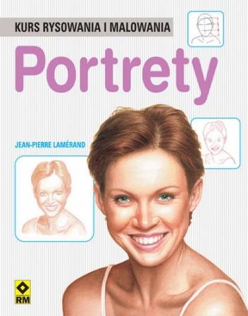 Okładka książki Portrety Kurs Rysowania i Malowania