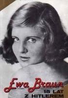 Ewa Braun. 15 lat z Hitlerem
