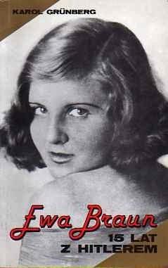 Okładka książki Ewa Braun. 15 lat z Hitlerem