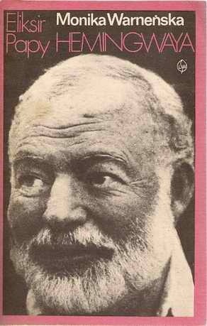 Okładka książki Eliksir Papy Hemingwaya