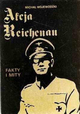Okładka książki Akcja Reichenau. Fakty i mity