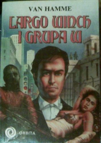Okładka książki Largo Winch i Grupa W
