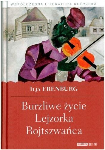 Okładka książki Burzliwe życie Lejzorka Rojtszwańca