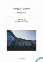 Muzeum sztuki. Antologia