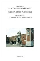Okładka książki Miejsca, strony, okolice. Przyczynek do fenomenologii przestrzeni
