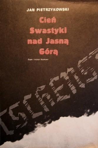 Okładka książki Cień swastyki nad Jasną Górą