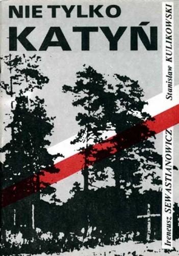 Okładka książki Nie tylko Katyń
