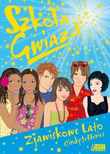 Okładka książki Szkoła Gwiazd: Zjawiskowe lato