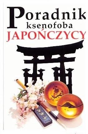 Okładka książki Poradnik ksenofoba - Japończycy