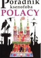 Poradnik ksenofoba - Polacy