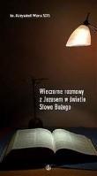 Okładka książki Wieczorne rozmowy z Jezusem w świetle Słowa Bożego