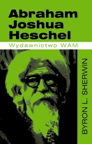 Okładka książki Abraham Joshua Heschel