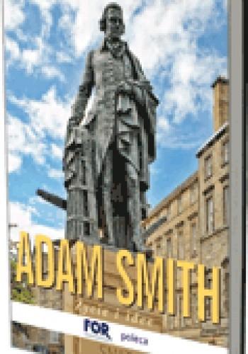 Okładka książki Adam Smith. Życie i idee