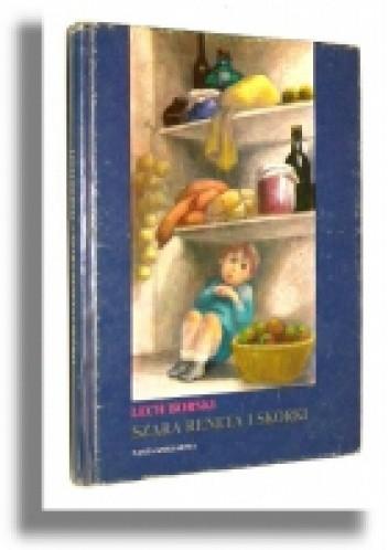 Okładka książki Szara reneta i skórki