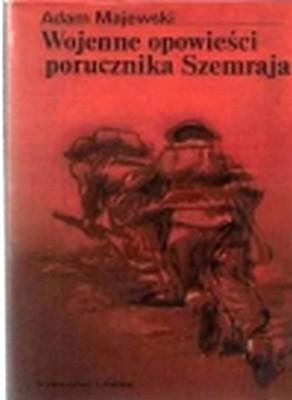Okładka książki Wojenne opowieści porucznika Szemraja