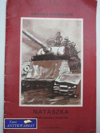 Okładka książki Nataszka : opowiadania wojenne