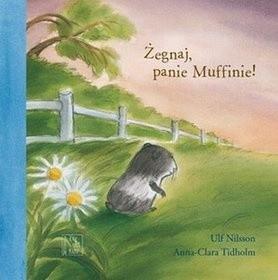 Okładka książki Żegnaj, panie Muffinie!