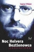 Okładka książki Noc Helvera. Beztlenowce. Jednoaktówki