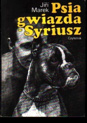 Okładka książki Psia gwiazda - Syriusz czyli Pełne miłości historyjki o psach