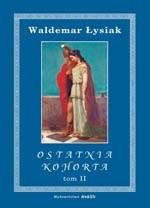 Okładka książki Ostatnia kohorta t. 2