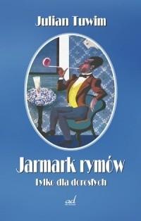 Okładka książki Jarmark rymów. Tylko dla dorosłych