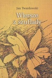 Okładka książki Wiersze z szuflady