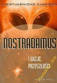 Okładka książki Nostradamus i wizje przyszłości