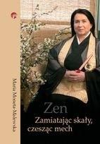 Okładka książki Zen. Zamiatając skały, czesząc mech