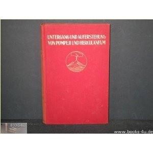 Okładka książki Untergang und Auferstehung von Pompeji und Herculaneum