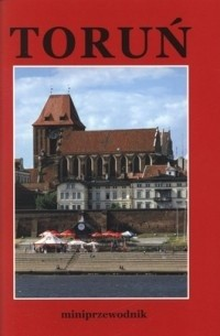 Okładka książki Toruń. Miniprzewodnik
