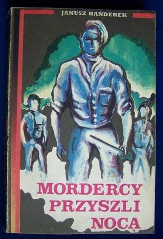Okładka książki Mordercy przyszli nocą
