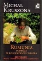 Rumunia. Podróże w poszukiwaniu diabła
