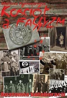 Okładka książki Kościół a faszyzm. Anatomia kolaboracji