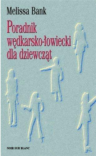 Okładka książki Poradnik wędkarsko-łowiecki dla dziewcząt