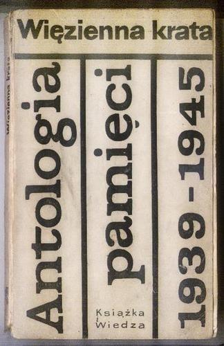 Okładka książki Więzienna krata. Antologia pamięci 1939-1945