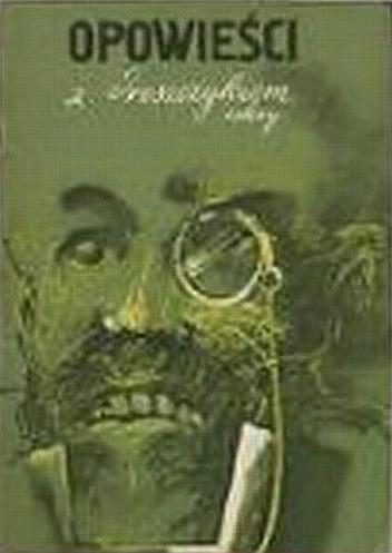 Okładka książki Opowieści z dreszczykiem - zeszyt 2