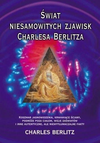Okładka książki Świat niesamowitych zjawisk Charlesa Berlitza
